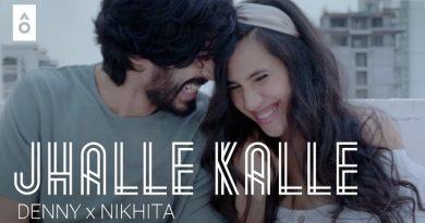 Jhalle Kalle Lyrics - Denny X Nikhita Gandhi