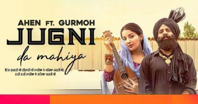 Jugni Da Mahiya Lyrics - Ahen | Sonia Mann