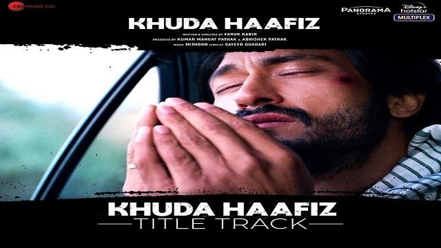 Khuda Haafiz Title Track Lyrics - Vishal Dadlani
