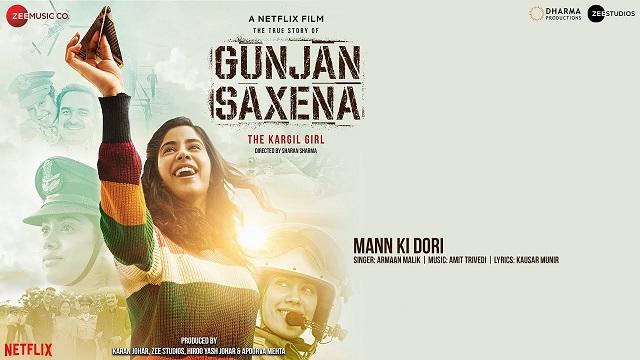 Mann Ki Dori Lyrics - Gunjan Saxena | Janhvi Kapoor