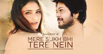 Mere Sukh Bhi Tere Nain Lyrics - Samrat Sarkar