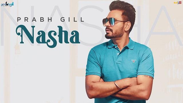 Nasha Lyrics - Prabh Gill