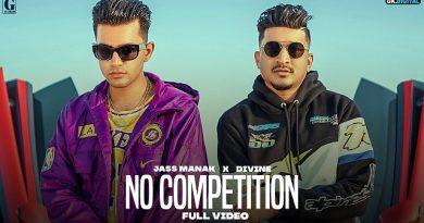No Competition Lyrics - Jass Manak x Divine