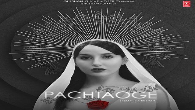Pachtaoge Lyrics - Asees Kaur   Nora Fatehi