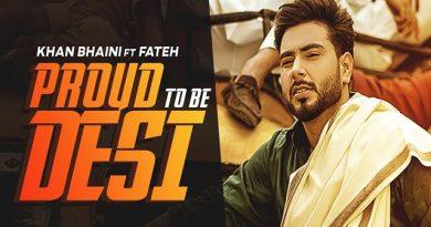 Proud To Be Desi Lyrics - Khan Bhaini | Fateh
