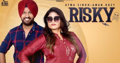 Risky Lyrics - Atma Singh | Aman Rozy