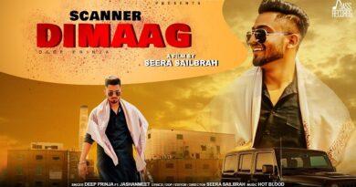 Scanner Dimaag Lyrics - Deep Prinja | Jashanmeet