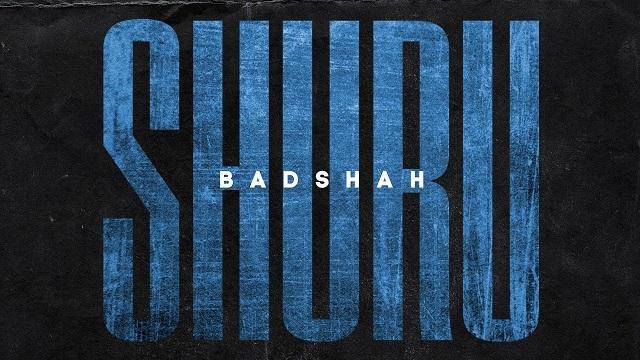 Shuru Lyrics - Badshah | TPODOAK