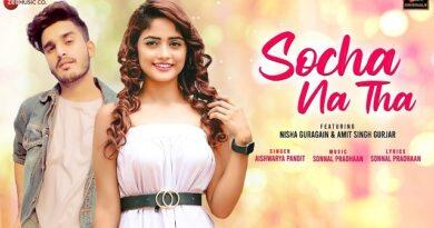 Socha Na Tha Lyrics - Aishwarya Pandit | Nisha Guragain