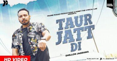 Taur Jatt Di Lyrics - Dhillon Jagrawa