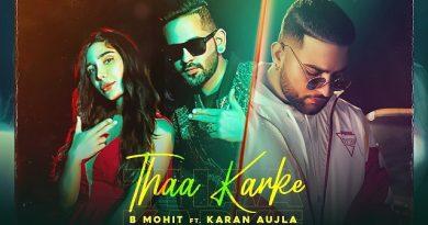 Thaa Karke Lyrics - Karan Aujla | B Mohit
