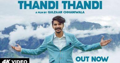 Thandi Thandi Lyrics - Gulzaar Chhaniwala