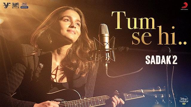 Tum Se Hi Lyrics (Reprise) - Sadak 2 | Alia Bhatt