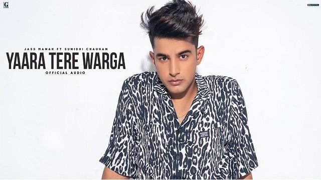 Yaara Tere Warga Lyrics - Jass Manak   Sunidhi Chauhan