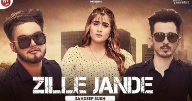 Zille Jande Lyrics - Sandeep Sukh