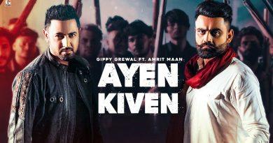 Ayen Kiven Lyrics - Gippy Grewal   Amrit Maan