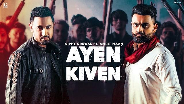 Ayen Kiven Lyrics - Gippy Grewal | Amrit Maan