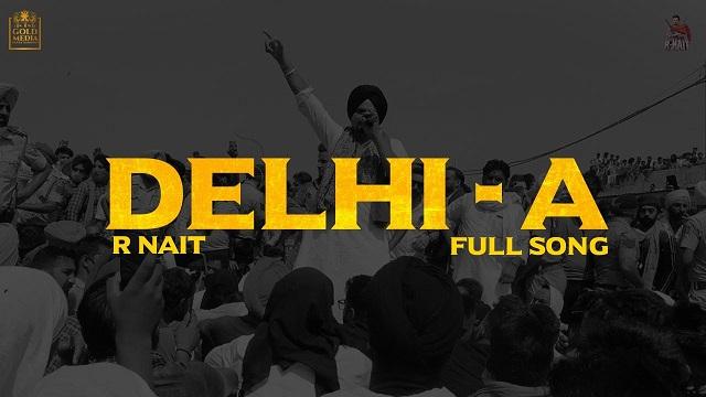 Delhi-A Lyrics R Nait