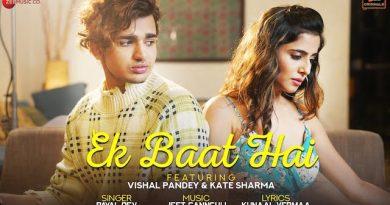 Ek Baat Hai Lyrics Payal Dev | Vishal Pandey