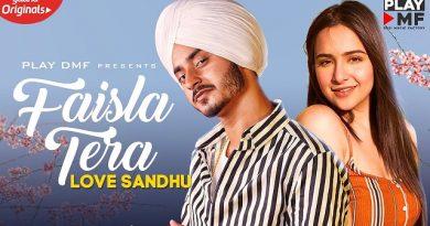 Faisla Tera Lyrics - Love Sandhu | Sruishty Mann