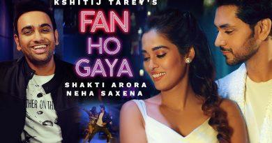 Fan Ho Gaya Lyrics Kshitij Tarey