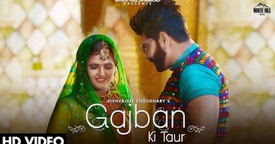 Gajban Ki Taur Lyrics - Vishvajeet Choudhary