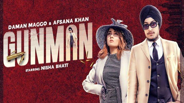 Gunman Lyrics Daman Magoo x Afsana Khan