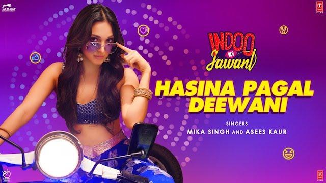 Hasina Pagal Deewani Lyrics Indoo Ki Jawani