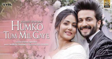 Humko Tum Mil Lyrics - Vishal Mishra