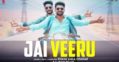 Jai Veeru Lyrics Khasa Aala Chahar