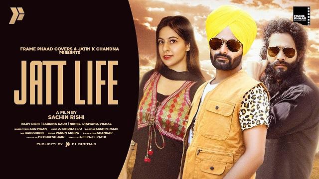 Jatt Life Lyrics Sau Maan