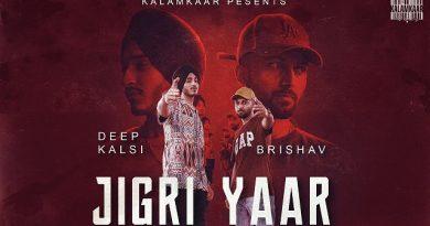 Jigri Yaar Lyrics Deep Kalsi   Brishav