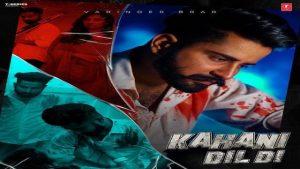 Kahani Dil Di Lyrics Varinder Brar