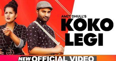 Koko Legi Lyrics Amit Dhull