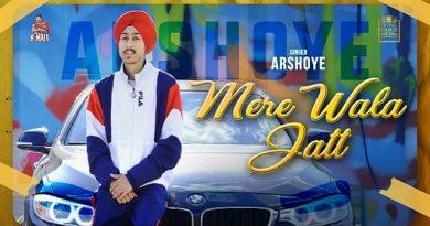 Mere Wala Jatt Lyrics - ArshOye