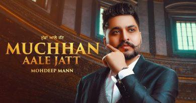 Muchhan Aale Jatt Lyrics Mohdeep Mann
