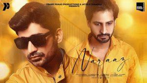 Naaraz Lyrics - Dheeraj