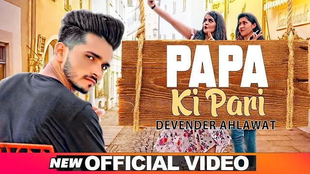 Papa Ki Pari Lyrics Devender Ahlawat