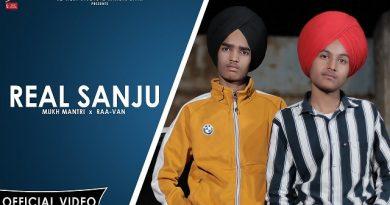 Real Sanju Lyrics Mukh Mantri | Raavan