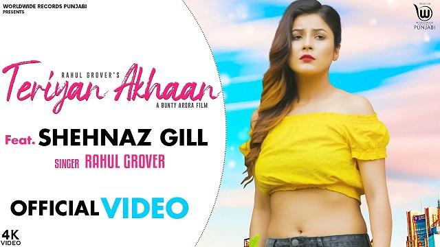 Teriyan Akhaan Lyrics Rahul Grover
