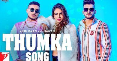 Thumka Lyrics - King Kaazi | Nawab
