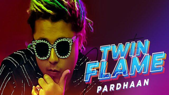 Twin Flame Lyrics Pardhaan