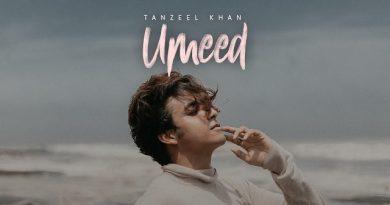 Umeed Lyrics - Tanzeel Khan