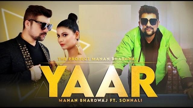 Yaar Lyrics - Manan Bhardwaj