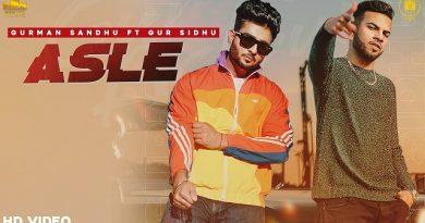 Asle Lyrics Gurman Sandhu | Gur Sidhu