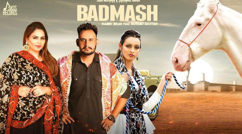 Badmash Lyrics Rabby Brar | Gurlej Akhtar