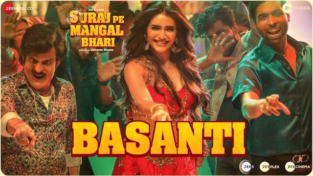 Basanti Lyrics Suraj Pe Mangal Bhari