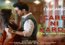 Care Ni Karda Lyrics - Chhalaang | Honey Singh