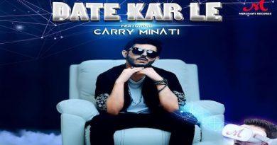 Date Kar Le Lyrics CarryMinati | Romy