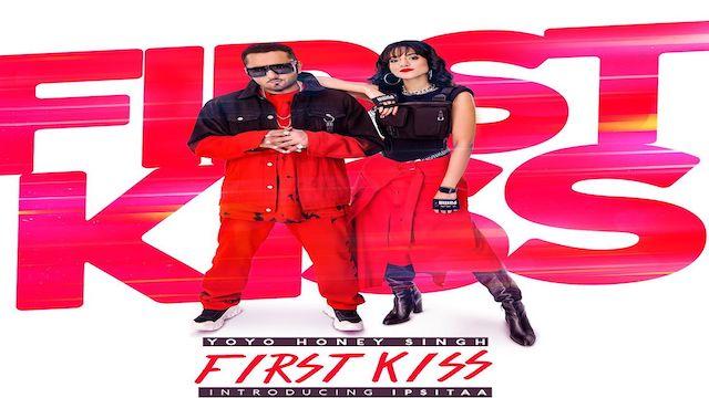 First Kiss Lyrics Yo Yo Honey Singh